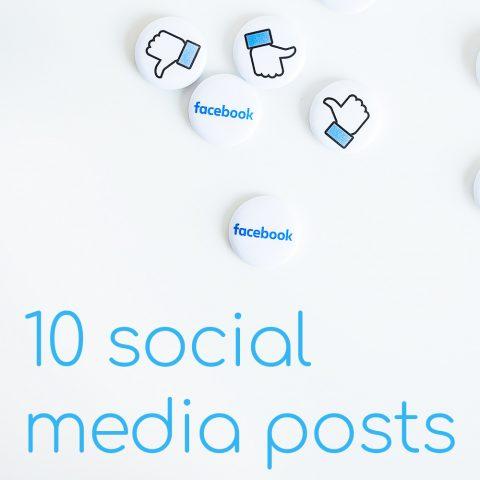 10 Social Media Posts